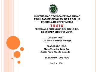 UNIVERSIDAD TECNICA DE BABAHOYO FACULTAD DE CIENCIAS  DE LA SALUD ESCUELA DE ENFERMERIA