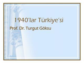 1940'lar Türkiye'si
