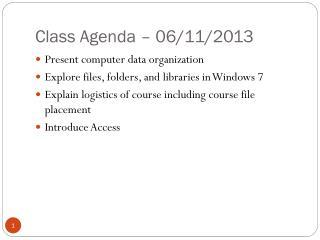 Class Agenda –  06/11/2013