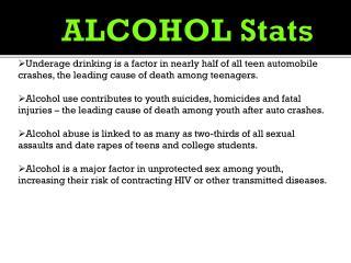 ALCOHOL Stats