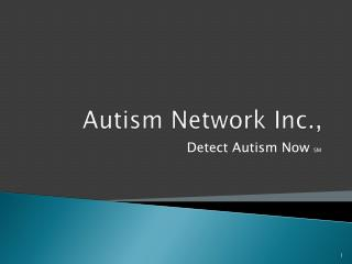 Autism Network Inc.,