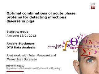 Optimal combinations of acute phase proteins for detecting infectious disease in pigs