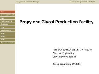 Propylene Glycol Production Facility