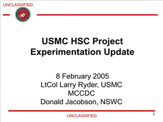 USMC HSC Project Experimentation Update