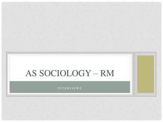 AS SOCIOLOGY – RM