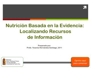 Nutrición B asada  en la  Evidencia : Localizando Recursos de  Información