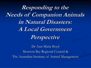 Responding to the Needs of Companion Animals in Natural ...