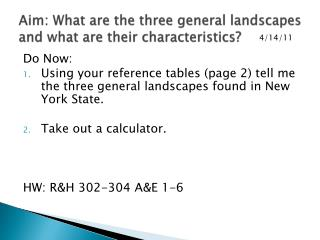 Aim: What are the three general landscapes and what are their characteristics?