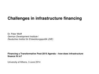 Financing a Transformative Post-2015 Agenda – how does infrastructure finance fit in?