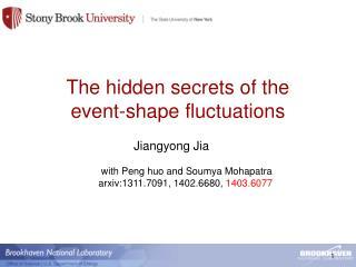 The hidden secrets of the  event-shape fluctuations