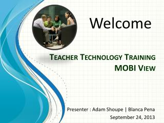 Teacher Technology  Training MOBI View