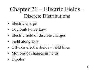 Chapter 21 – Electric Fields  – Discrete Distributions