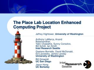 The Place Lab Location Enhanced Computing Project