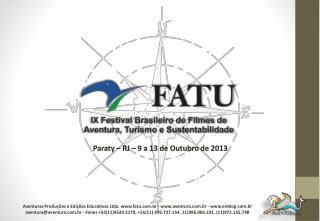 Paraty – RJ – 9  a 13 de  Outubro  de 2013