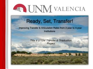 Ready, Set, Transfer! Improving Transfer & Articulation Rates from 2-year to 4-year Institutions