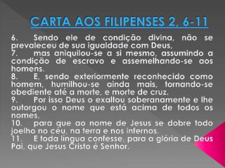 CARTA AOS FILIPENSES 2, 6-11