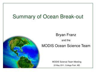 Summary of Ocean Break-out