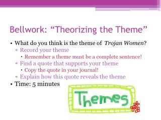 "Bellwork: ""Theorizing the Theme"""