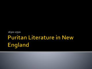 Puritan Literature in New England