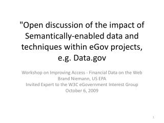 Workshop on Improving Access - Financial Data on the Web Brand  Niemann , US EPA