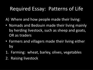 Required Essay:  Patterns of Life