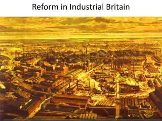 Reform in Industrial Britain