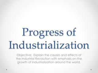 Progress of Industrialization