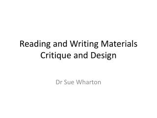 Reading and Writing Materials Critique and Design