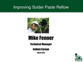 Improving Solder Paste Reflow