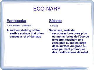ECO-NARY