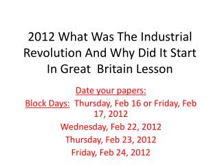 2012 What Was The Industrial Revolution And Why Did It Start In Great  Britain Lesson