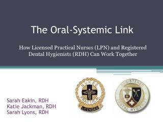 The Oral-Systemic Link