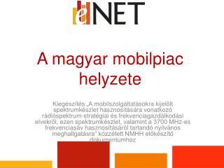 A magyar mobilpiac helyzete