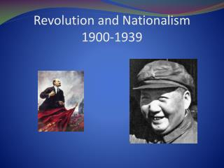 Revolution and Nationalism 1900-1939