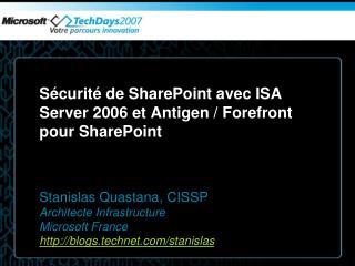 Sécurité de SharePoint avec ISA Server 2006 et Antigen / Forefront pour SharePoint