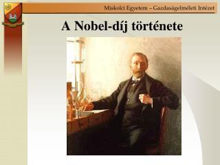 A Nobel-díj története