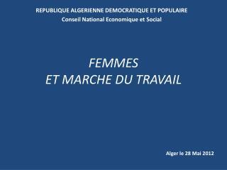 FEMMES  ET MARCHE DU TRAVAIL