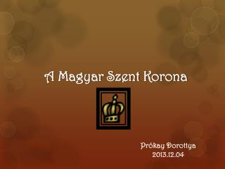 A Magyar Szent Korona