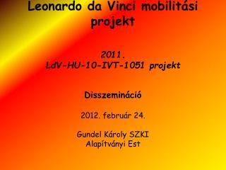 Leonardo da Vinci mobilitási projekt