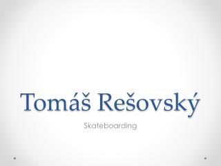 Tomáš Rešovský