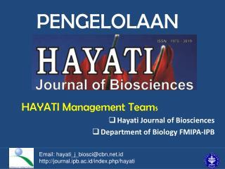 HAYATI  Management Team s Hayati  Journal of Biosciences Department of Biology  FMIPA-IPB