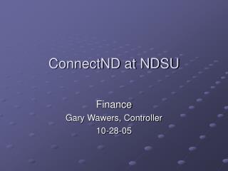 ConnectND at NDSU Finance Gary Wawers