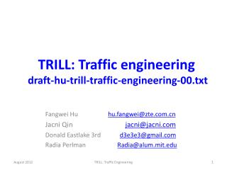 TRILL: Traffic engineering   draft-hu-trill-traffic-engineering-00.txt