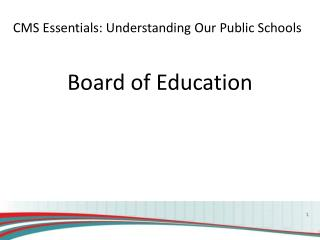 CMS Essentials: Understanding Our Public Schools
