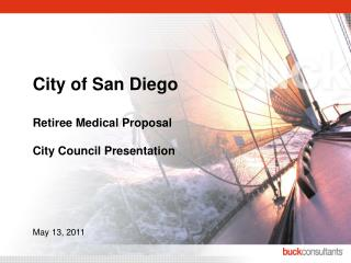 City of San Diego Retiree Medical Proposal City Council Presentation