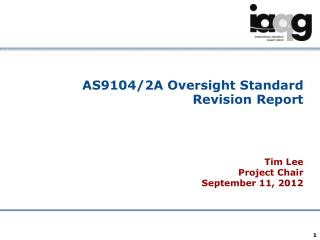 AS9104/2A  Oversight Standard Revision Report