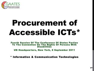 Procurement of Accessible ICTs*