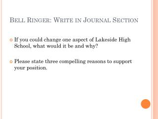 Bell Ringer: Write in Journal Section