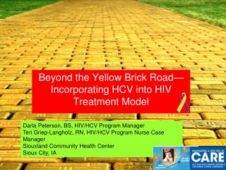 Beyond the Yellow Brick Road—Incorporating HCV into HIV Treatment Model