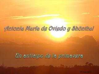 Antonia Mar�a de Oviedo y  Sh�nthal
